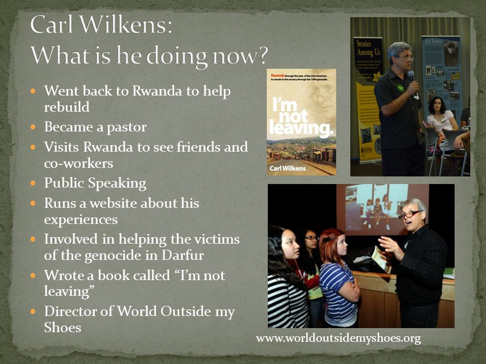 Carl Wilkens: What is he doing now
