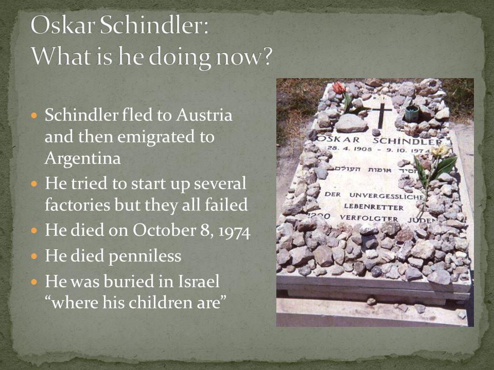 Oskar Schindler: What is he doing now