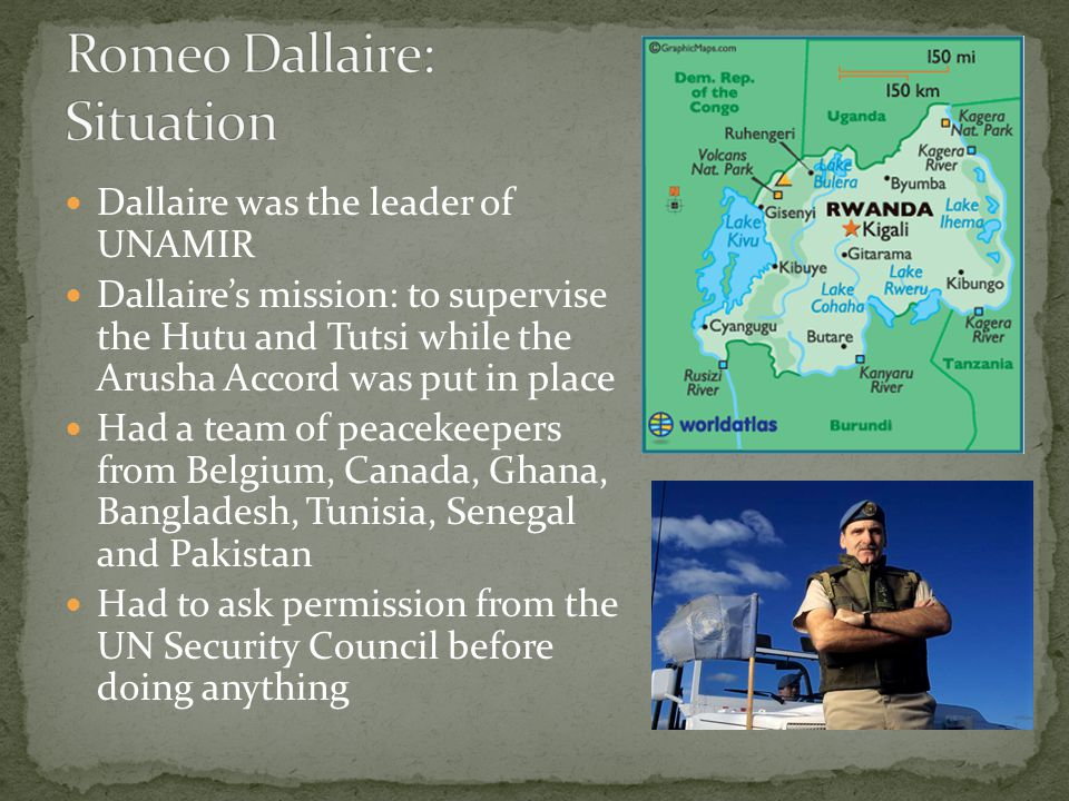 Romeo Dallaire: Situation