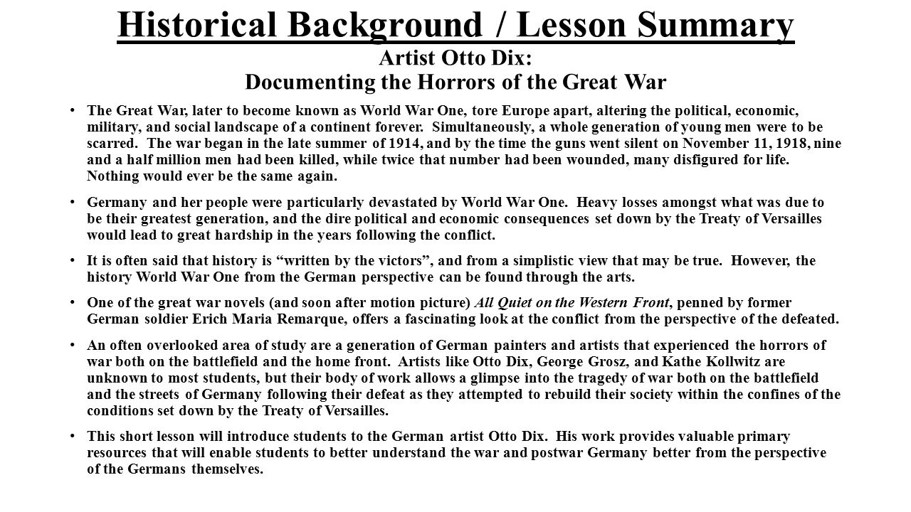 Historical Background / Lesson Summary Artist Otto Dix: Documenting the Horrors of the Great War