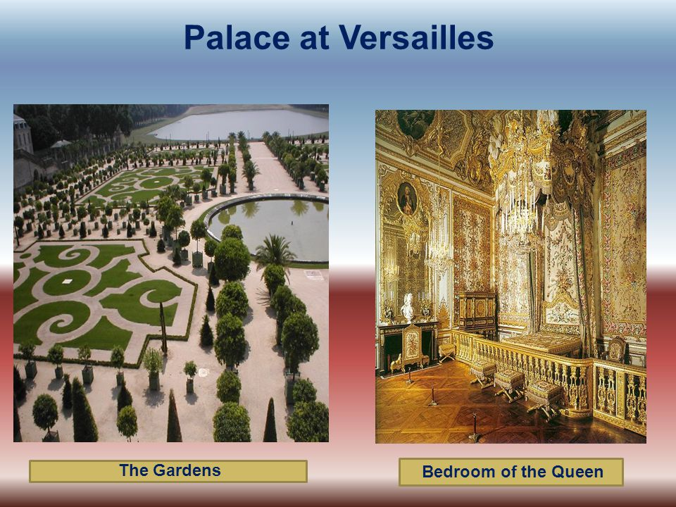 Palace at Versailles The Gardens Bedroom of the Queen