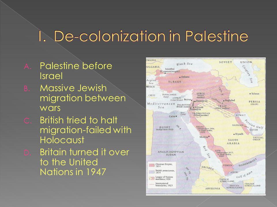 I. De-colonization in Palestine