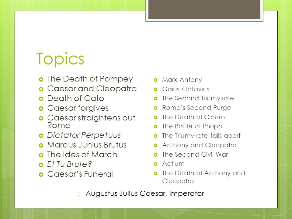 Topics The Death of Pompey Caesar and Cleopatra Death of Cato