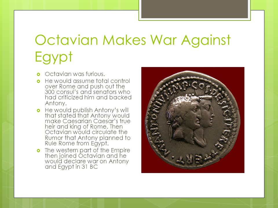 Octavian Makes War Against Egypt