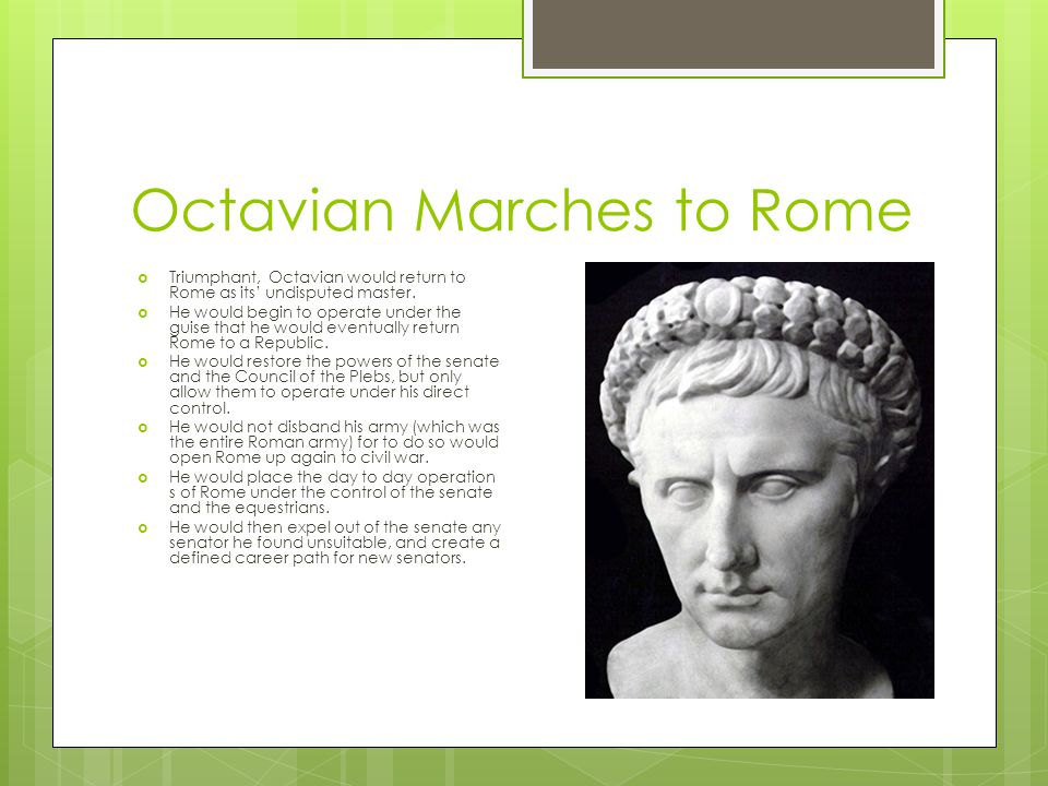 Octavian Marches to Rome