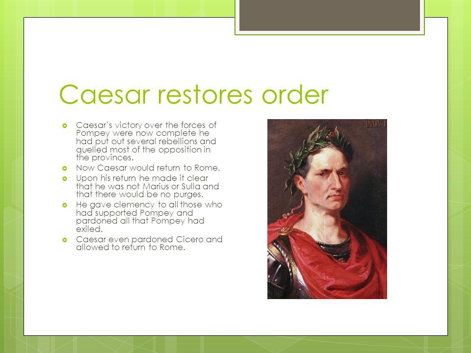 Caesar restores order