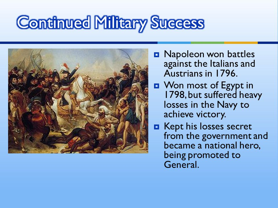 Continued Military Success
