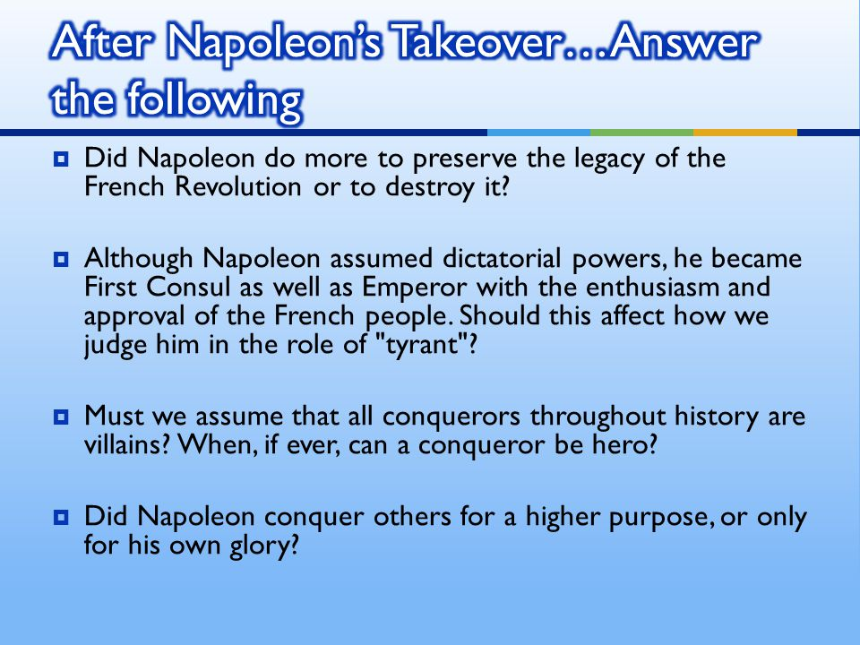 After Napoleon's Takeover…Answer the following