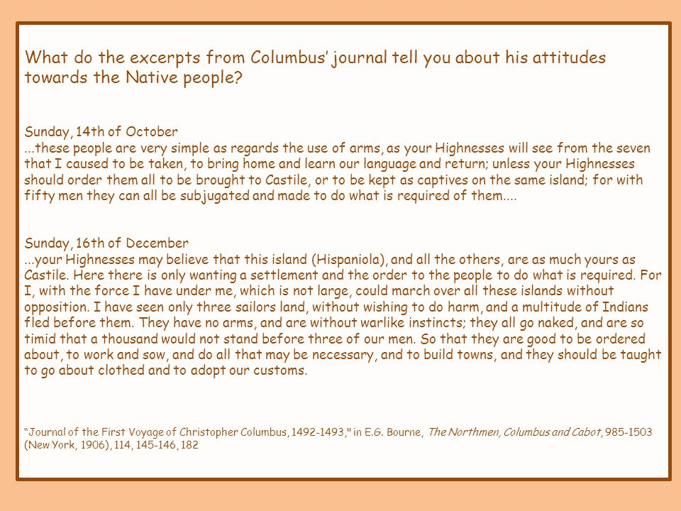 What do the excerpts from Columbus' journal tell you about his attitudes towards the Native people