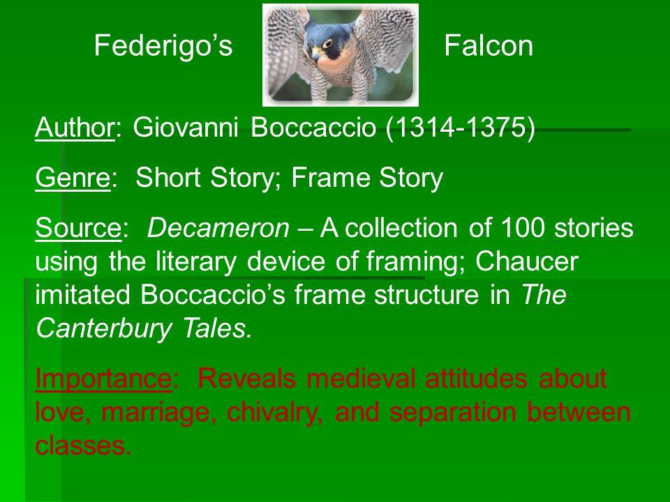 Federigo's Falcon Author: Giovanni Boccaccio (1314-1375)