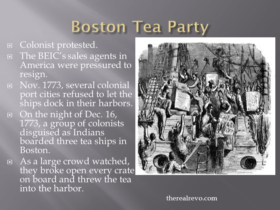 Boston Tea Party Colonist protested.