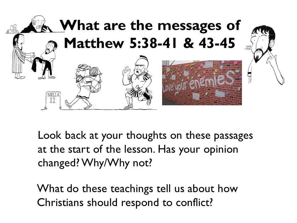 What are the messages of Matthew 5:38-41 & 43-45