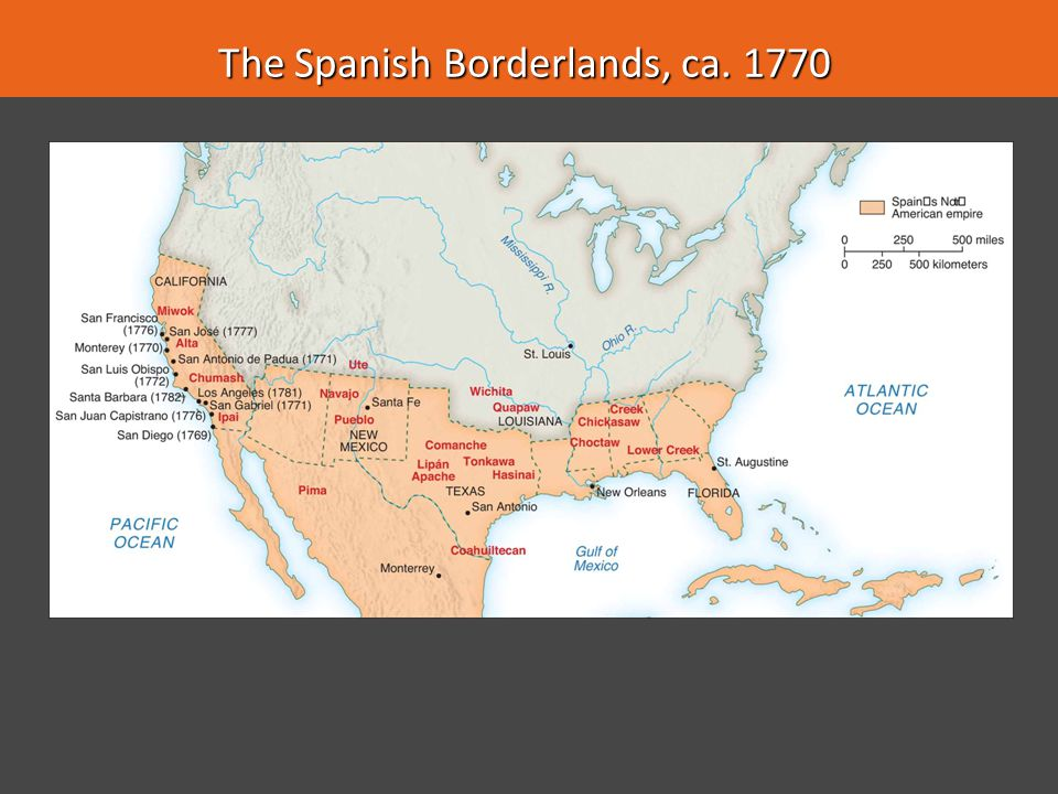The Spanish Borderlands, ca. 1770