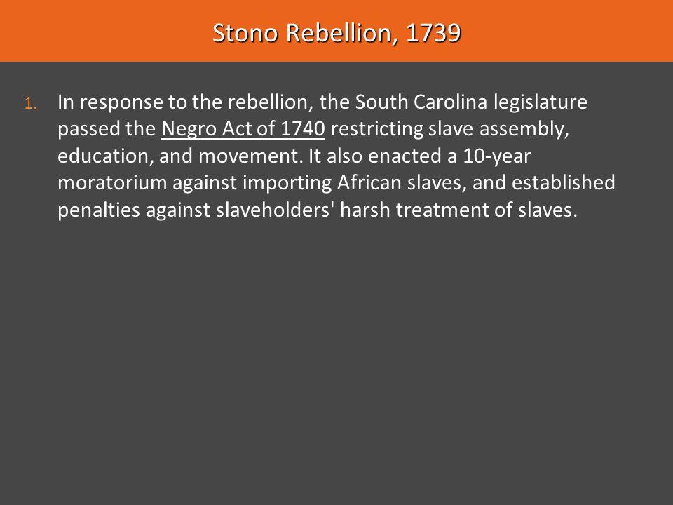 Stono Rebellion, 1739