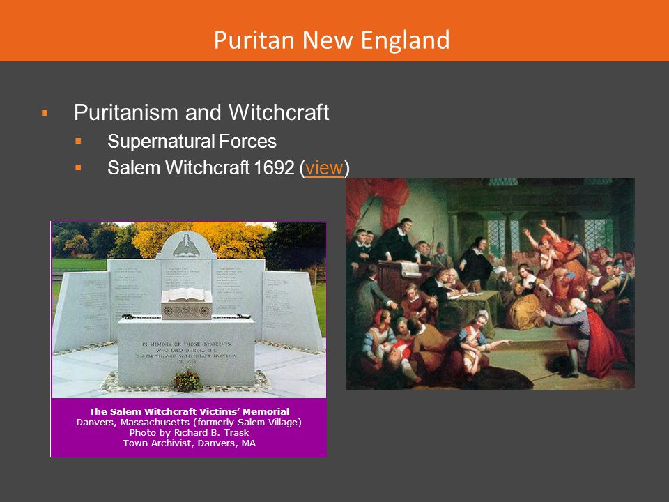 Puritan New England Puritanism and Witchcraft Supernatural Forces