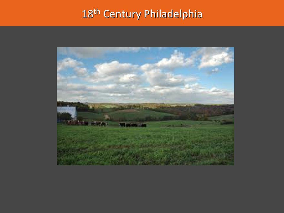 18th Century Philadelphia