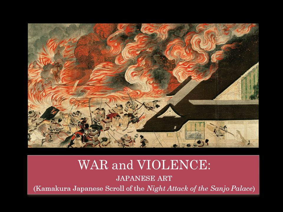 (Kamakura Japanese Scroll of the Night Attack of the Sanjo Palace)