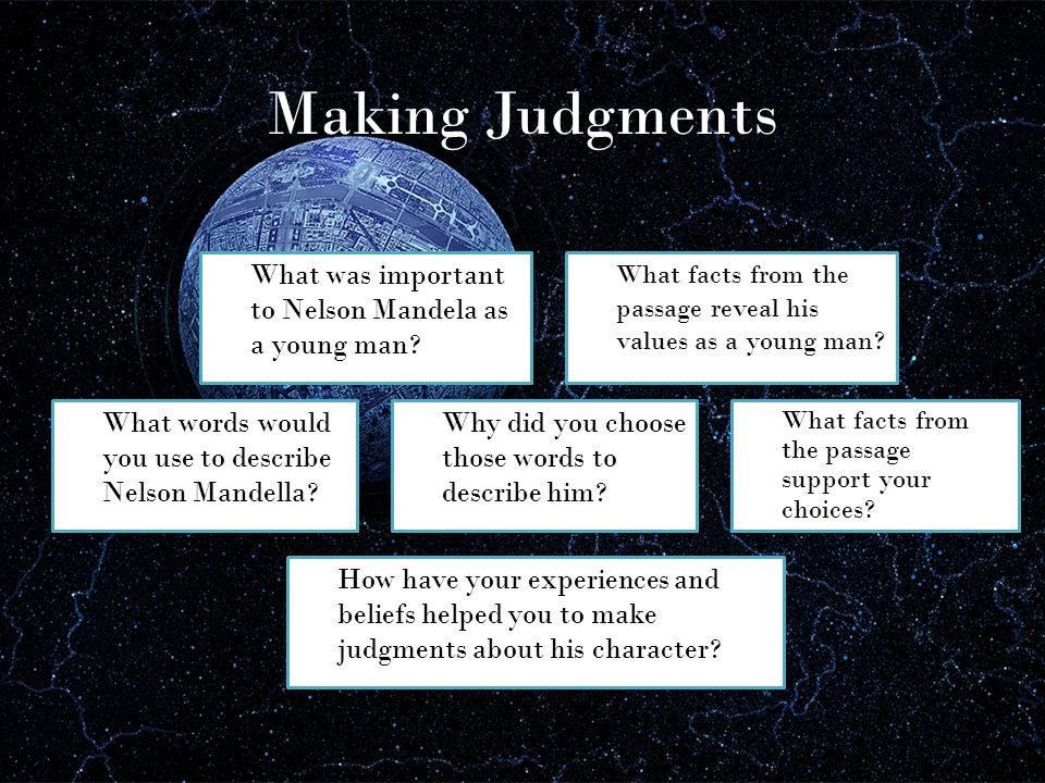 Making Judgments What was important to Nelson Mandela as a young man