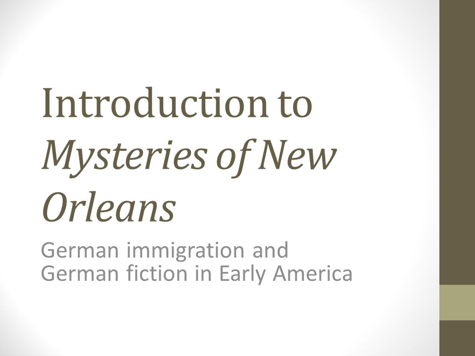 Introduction to Mysteries of New Orleans