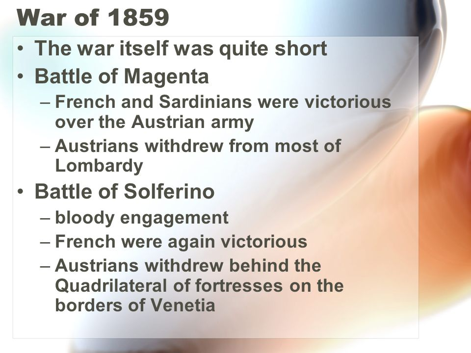 War of 1859 The war itself was quite short Battle of Magenta