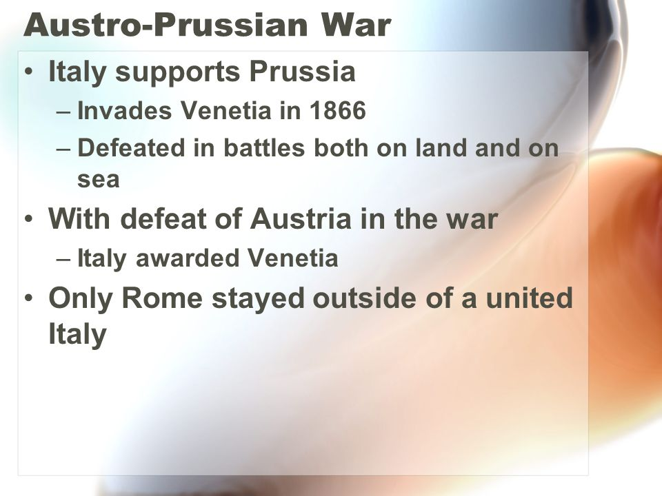 Austro-Prussian War Italy supports Prussia