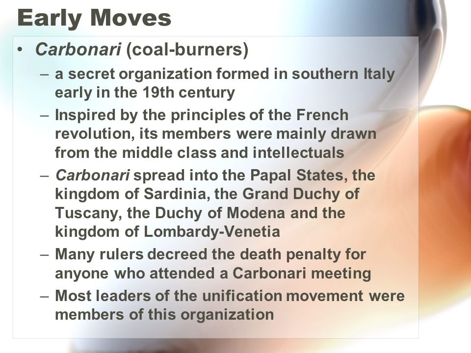 Early Moves Carbonari (coal-burners)