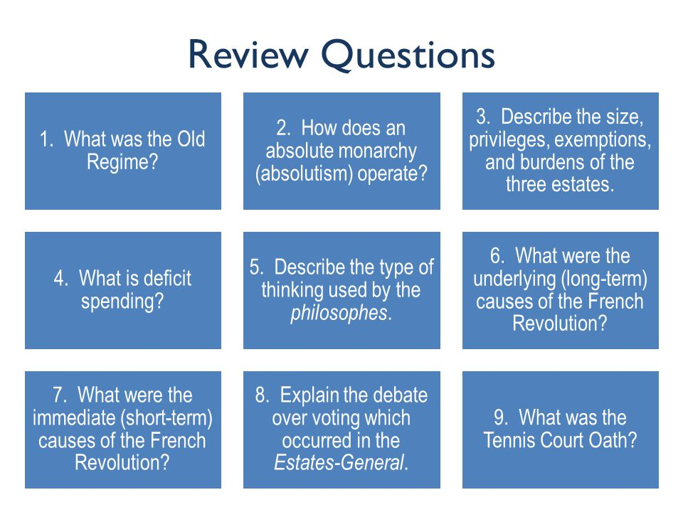 Review Questions 1. What was the Old Regime