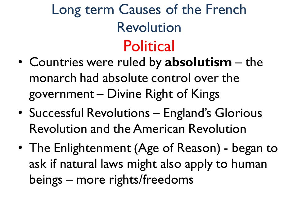 long term causes french revolution American revolution essay  several events led to this result and while some of these were long-term causes, most were immediate  causes of french revolution.