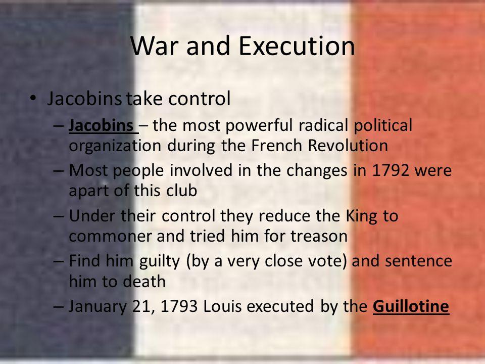 War and Execution Jacobins take control