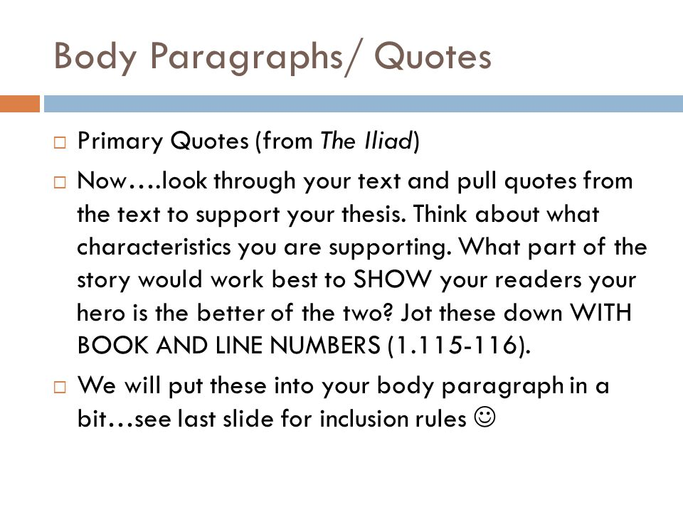 Body Paragraphs/ Quotes