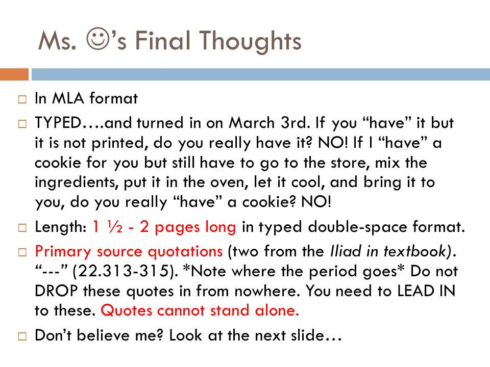 Ms. 's Final Thoughts In MLA format
