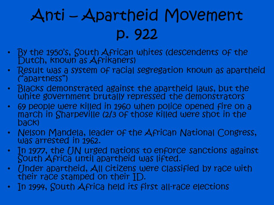Anti – Apartheid Movement p. 922