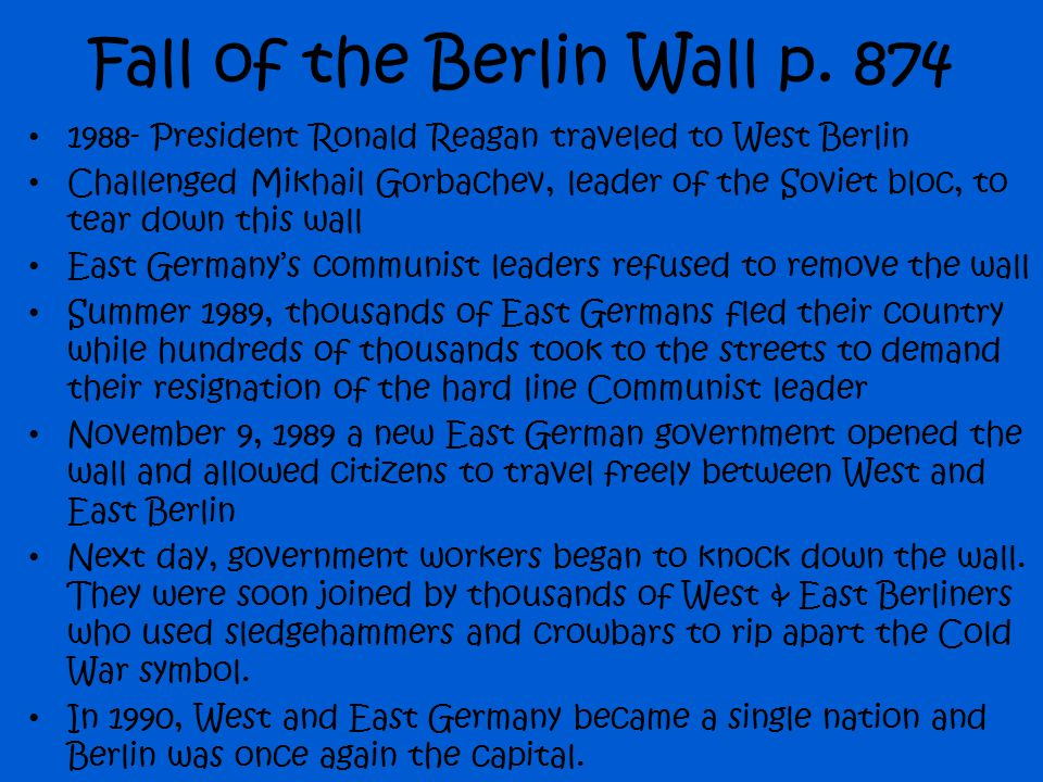 Fall of the Berlin Wall p. 874