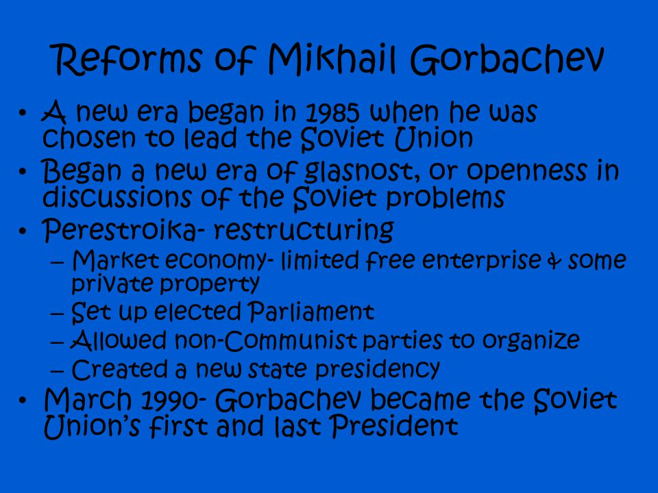 Reforms of Mikhail Gorbachev