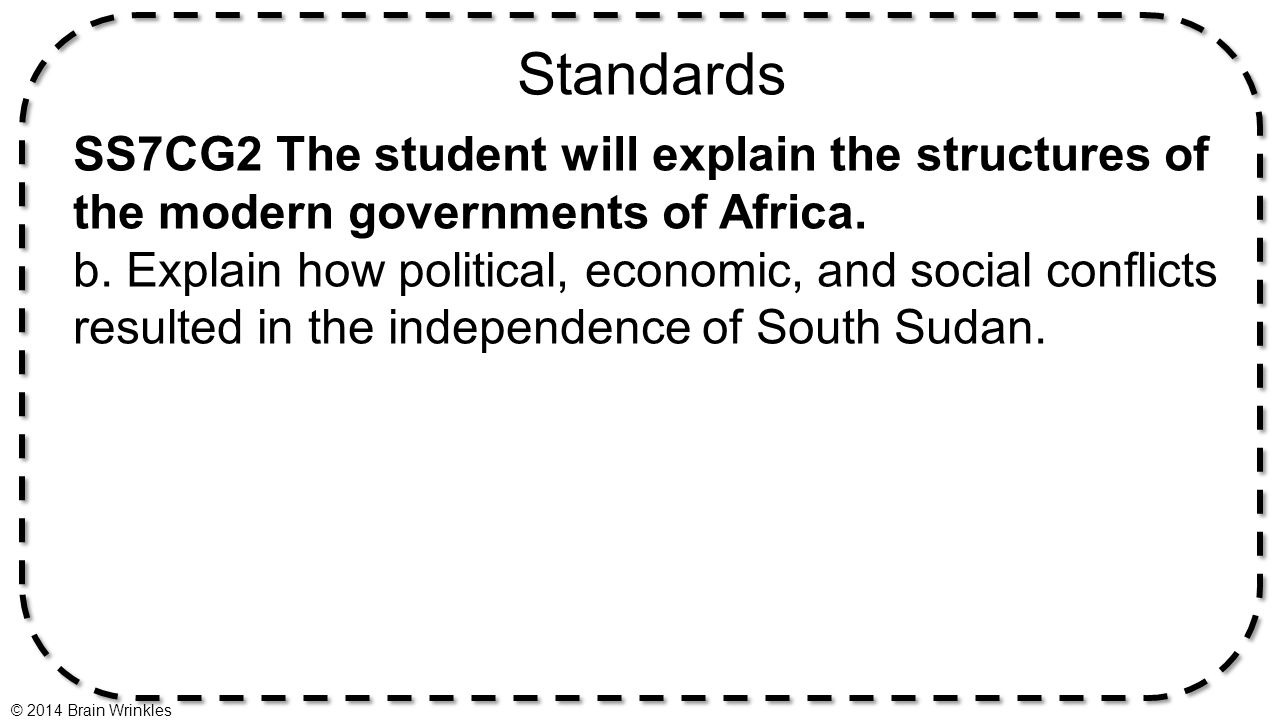 Standards SS7CG2 The student will explain the structures of the modern governments of Africa.