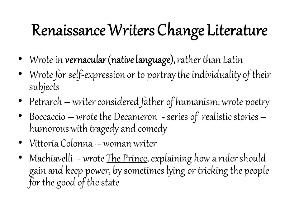 Renaissance Writers Change Literature