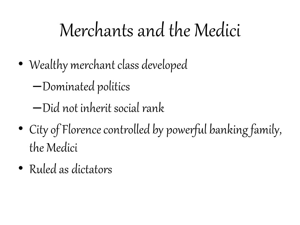 Merchants and the Medici