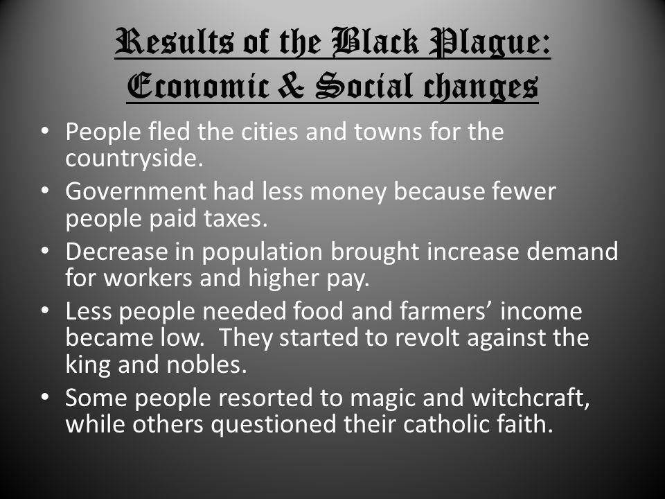 Results of the Black Plague: Economic & Social changes