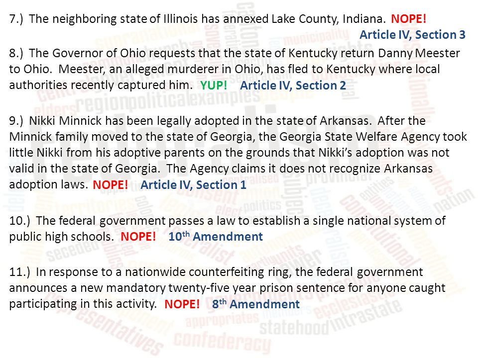 7.) The neighboring state of Illinois has annexed Lake County, Indiana.