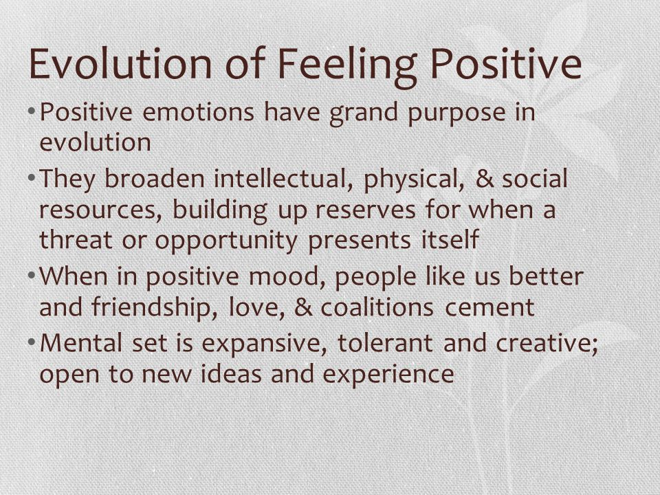 Evolution of Feeling Positive