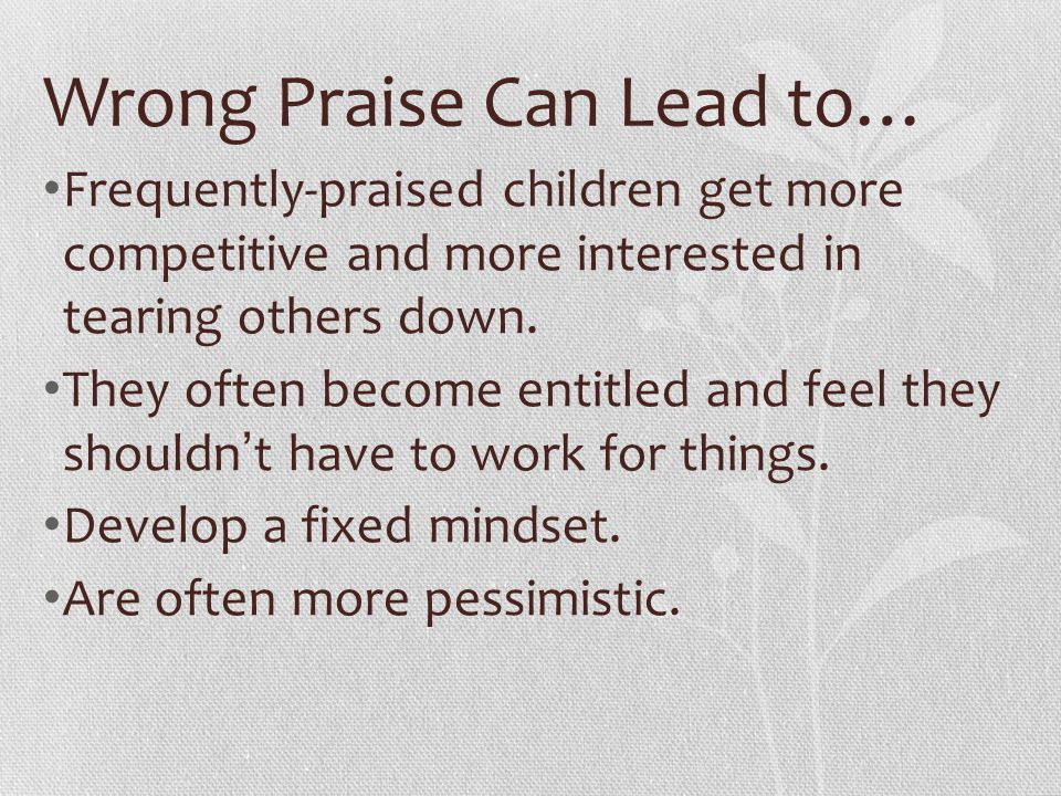 Wrong Praise Can Lead to…