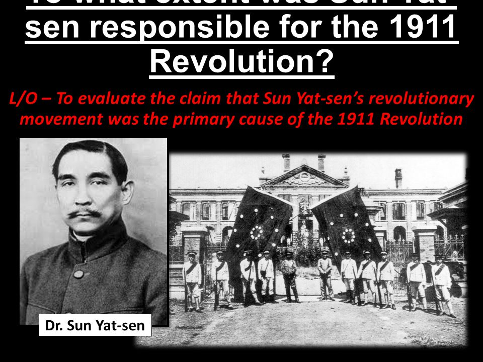 To what extent was Sun Yat-sen responsible for the 1911 Revolution