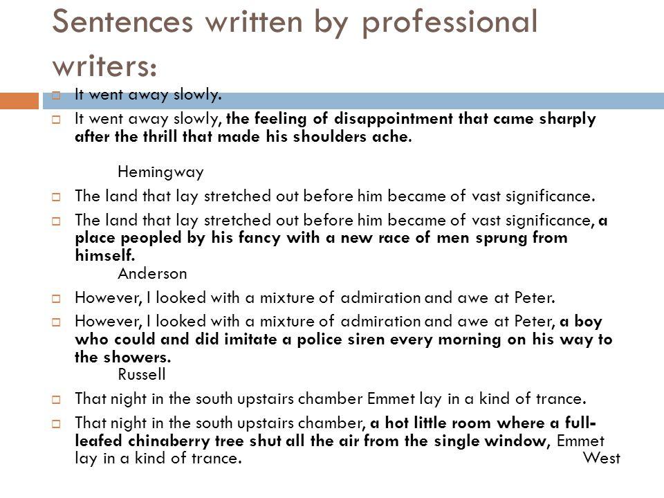 Sentences written by professional writers: