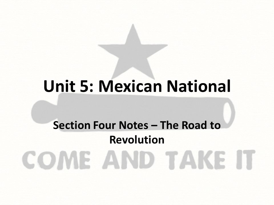 Unit 5: Mexican National