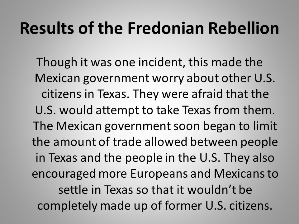 Results of the Fredonian Rebellion