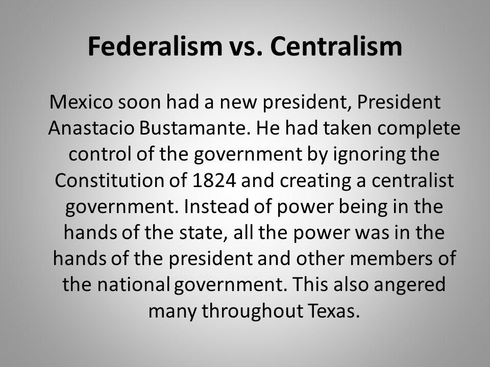 Federalism vs. Centralism