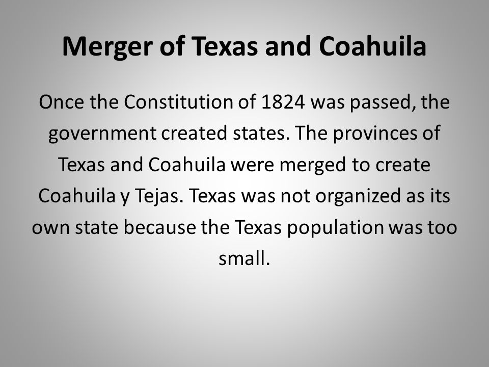 Merger of Texas and Coahuila