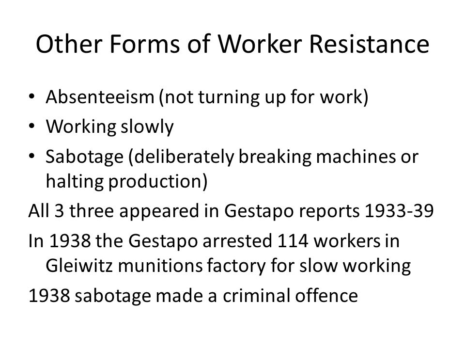 Other Forms of Worker Resistance