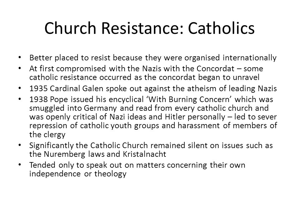 Church Resistance: Catholics