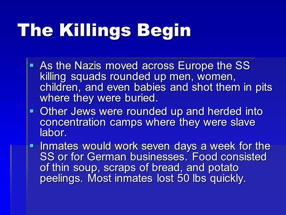 The Killings Begin